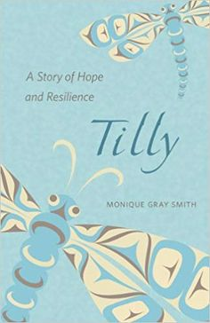 """Read """"Tilly, a Story of Hope and Resilience"""" by Monique Gray Smith available from Rakuten Kobo. Tilly has always known she's part Lakota on her dad's side. She's grown up with the traditional teachings of her grandma. The Longest Journey, 12th Book, First Novel, Coming Of Age, Used Books, Life Lessons, Free Apps, This Book, This Or That Questions"""