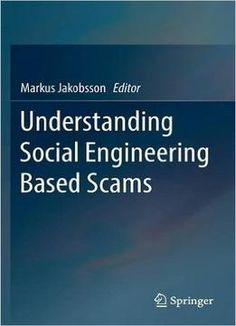 Understanding Social Engineering Based Scams Pdf Security Pinterest