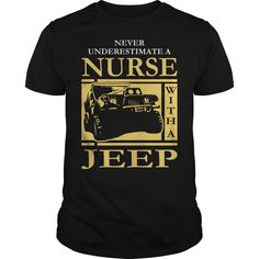 Get yours nice Never Underestimate Nurse Jeep Tshirt Gift For Nurse Jeep Lover Tee Shirt Shirts & Hoodies.  #gift, #idea, #photo, #image, #hoodie, #shirt, #christmas