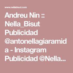 Andreu Nin :: Nella_Bisut Publicidad @antonellagiaramida - Instagram Publicidad @NellaBisutej - FaceBook Frases Nuevas #Frases #by #Hoy #NellaBisuTej