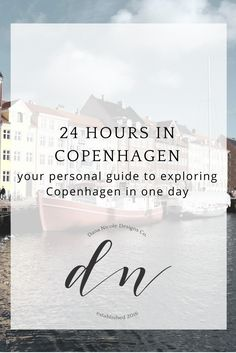 A Self Guided Walking Tour of Copenhagen (24 hours or less) | Dana Nicole