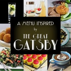 A Menu Inspired by the Great Gatsby (Fantastic roundup -- I do not have nearly enough hands to carry all of the food from the recipes I want to try/make g-f! ) To add to your Gatsby Party Ideas. Great Gatsby Party, The Great Gatsby, Great Gatsby Motto, Nye Party, 21st Party, Oscar Party, Prohibition Party, Speakeasy Party, 1920s Speakeasy