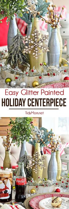 Recycled Coca Cola bottles can look incredibly elegant with a little spray paint. Follow this Glitter Painted Holiday Centerpiece tutorial to glam up your Christmas table, without breaking the bank. details at http://TidyMom.net