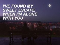 """You are my getaway. You are my favorite place.♥"" ~Disconnected: 5SOS"