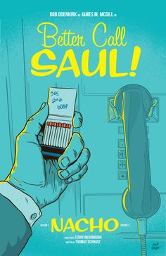 """Here's my poster for Better Call Saul episode three, """"Nacho."""" I'm trying to do a poster for each episode because the show is so good!! You can see my episode one poster here, and my episode two poster..."""
