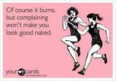 I have to remember this when I'm running