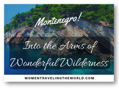 Get the freedom to enjoy a custom-created itinerary and begin your journey to explore hidden gems & meet tons of people with traveling the world. Travel Packing, Travel Tips, European Countries, Montenegro, Wilderness, Natural Beauty, Freedom, Traveling, Gems