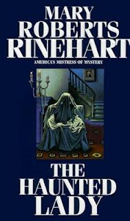 The Haunted Lady by Mary Roberts Rinehart