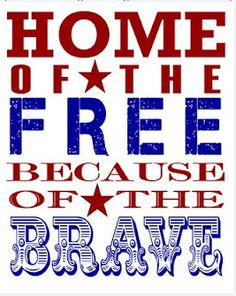 20 patriotic printables - Memorial Day, of July I Love America, God Bless America, America America, North America, This Is Your Life, Way Of Life, Real Life, We Are The World, In This World
