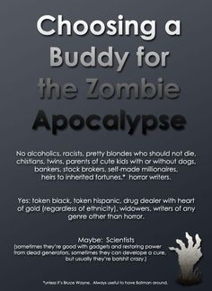 Choosing a buddy for the zombie apocalypse