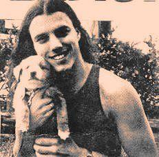 Chuck Schuldiner, Death Metal's founder loves puppies.