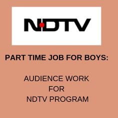 For NDTV News channel's project, we need 100 young boys for 2 hours of work. Venue is The Pride Hotel. Pride Hotel, Part Time Jobs, News Channels, Event Management, Day