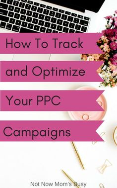 My special guest today is Dita of Best PPC Marketing and she has some tips to help you track and optimize your ppc campaigns. Pay Per Click Marketing, Pay Per Click Advertising, Management Tips, Internet Marketing, Online Marketing, Affiliate Marketing, Digital Marketing, How To Make Money, Campaign