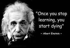 albert einstein Thats what my grand mother used to say and its always been something i have believed