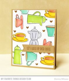 card coffee cup cups pot MFT Stamps: Coffee Date, Coffee Break - MFT Die-namics: Stitched Fishtail Sentiment Strips, MFT Rectangle STAX Set 1 Donna Mikasa Family Gift Baskets, Family Gifts, Coffee Date, Coffee Break, Coffee Cup, Happy 5th Birthday, Coffee Cards, Number Balloons, Mft Stamps