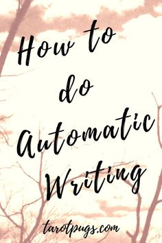 Learn how to do automatic writing to get messages, insight and guidance from your spirit guides, your loved ones in spirit and your higher self through your psychic abilities and intuition.