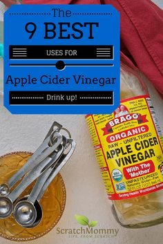 The 9 Best Uses for Apple Cider Vinegar