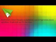 AirDroid Como Baixar e Instalar Android ♡ ♥