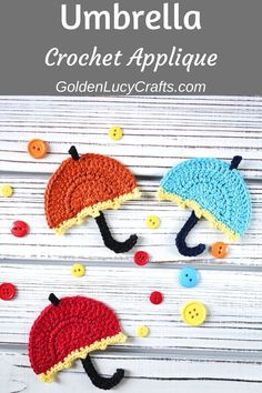 Crochet Umbrella Applique, Free Crochet Pattern - GoldenLucycrafts - - This crochet Umbrella applique will look great on children's clothing, purses, pillows or blankets. You can also embellish your crochet umbrella applique with cute buttons. Crochet Gifts, Cute Crochet, Crochet Baby, Kids Crochet, Crochet Owls, Shawl Crochet, Crochet Motifs, Crochet Applique Patterns Free, Baby Knitting Patterns