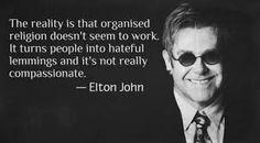 Elton John on organized religion