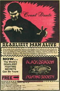 Who didn't want to learn martial arts in the If you were reading comic books in the coolest of decades then you remember this ad for Count Dante's Black Dragon Fighting Society. Vintage Advertisements, Vintage Ads, Vintage Photos, Retro Ads, Vintage Signs, Vintage Posters, Vintage Comic Books, Vintage Comics, Halloween Cat