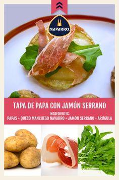 En esta ocasión en vez de pan, utiliza papa cocida y rebanada como base para unas ricas tapas de Queso Manchego NAVARRO con jamón serrano y arúgula.