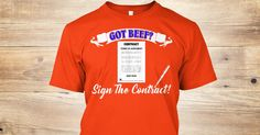 """Check out this cool """"Got Beef? Sign The Contract T-Shirt! The t-shirt for real fighters! https://teespring.com/got-beef-sign-the-contract1#pid=369&cid=6517&sid=front"""