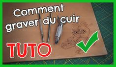 Tuto: Comment faire du repoussage sur cuir? Couture Cuir, Crea Cuir, Leather Projects, Leather Tooling, Pattern, Crafts, Diy, Tutorials, Tools