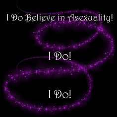 I Do Believe in Asexuality - Black