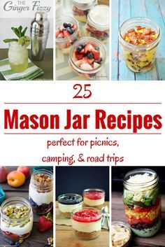 Planning a picnic? Going camping? Want to take a road trip without spending a ton on food? Try some of these 25 easy and awesome mason jar recipes for your next outing!
