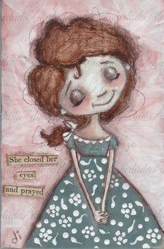 Original Folk Art Mini Painting on Wood  She Prayed by DUDADAZE, $27.00 ©dianeduda/dudadaze