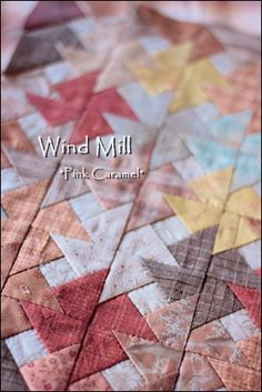 "Pink Caramel: Wind Mill 2.  Going to use Carol Doak's Designer Edition, Paper Pieced Miniatures pattern G41 (with a little center square modification) to print out the pattern to create 2"" finished blocks!  Yeah!"