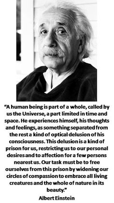 Albert Einstein, on being human.. this would be easier if everyone was willing to read and practice this.