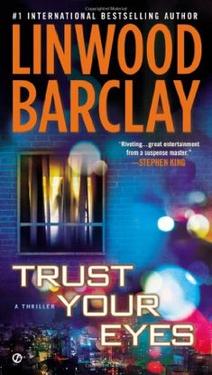 Trust Your Eyes by Linwood Barclay,http://www.amazon.com/dp/0451414179/ref=cm_sw_r_pi_dp_SuWmsb1PXP12P65V