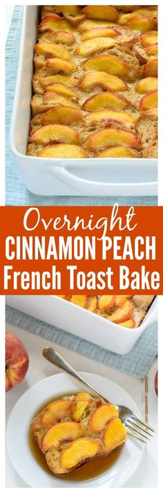 Overnight Cinnamon Peach French Toast Casserole recipe — EASY, gorgeous, and sweet. Prep the night before, then all you need to do in the morning is bake! Recipe at wellplated.com