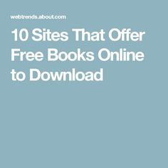 10 Sites That Offer Free Books Online to Download