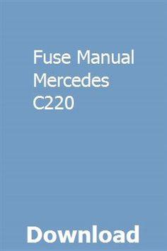 Fuse Manual Mercedes C220 pdf download online full