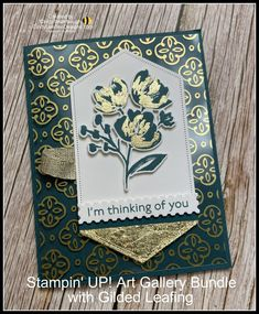 Stampin' UP! Art Gallery Bundle with Gilded Leafing Video Tutorial   Cindy Lee Bee Designs Stampin Up, 21 Cards, Im Thinking About You, Art Gallery, Bee Design, Fine Art, Create, Spring, Mini