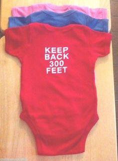 KEEP BACK 300 FEET FIRE DEPT - ONE PIECE Humorous Infant Shirt - 100% Cotton  #RabbitSkins #Everyday