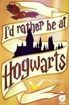 """Hogwarts is my home."""
