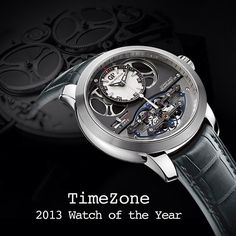 "Girard-Perregaux is proud to have been named ""2013 Timezone Watch of the Year"" through the votes of the TimeZone community."