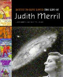 Winner of the 2003 Hugo Award for Best Related Work. Judith Merril was a pioneer of twentieth-century science fiction, and a passionate social and political activist. In fact, her life was a constant adventure within the alternative and experimental worlds of science fiction, left politics, and Canadian literature. Better to Have Loved is illustrated with original art works, covers from classic science fiction magazines, period illustrations, and striking photography.