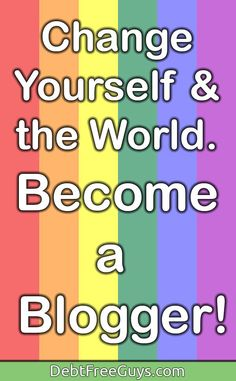 Blogging has helped us, as a gay couple, go from $51,000 in debt to a $500,000 surplus. Blogging can make you more money and make you a leader in the queer community. Get everything you need here! via @DebtFreeG