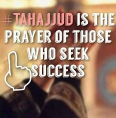 The importance of tahajjud . ie Success. Islamic Quotes, Islamic Teachings, Islamic Inspirational Quotes, Religious Quotes, Muslim Quotes, Allah Quotes, Quran Quotes, Allah Islam, Islam Quran