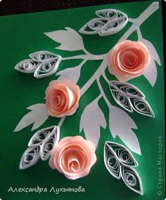 3 Roses on Branch w/Leaves Origami And Quilling, Quilling Paper Craft, Quilling Patterns, Quilling Designs, Quilling Cards, Paper Quilling, Paper Crafts, Quilled Roses, Quilling Flowers