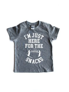I'm Just Here for the Snacks - Football – Addison & James Football Coach Wife, Football Sister, Football Girls, Football Gear, Football Season, Funny Football Shirts, Sports Shirts, Toddler Football, Snacks