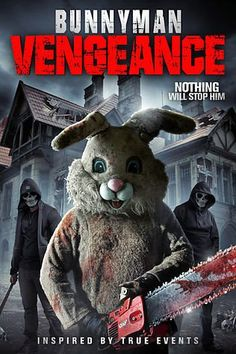 Bunnyman Vengeance (2017) - Ardan Movies