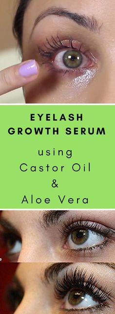 1592e84b063 Eyelash Growth Serum Using Castor Oil And Aloe Vera. Natural EyelashesCastor  ...