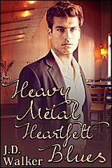 Heavy Metal Heartfelt Blues - $1.99 : JMS Books LLC :: a queer small press