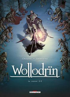 Wollodrïn - 4 - Le convoi - David Chauvel, Jérôme Lereculey